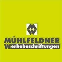 Mühlfeldner Werbebeschriftungen