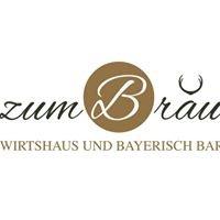 Zum Bräu - Wirtshaus und Bayerisch Bar