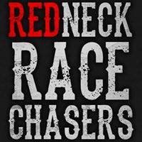 The Redneck Race Chasers