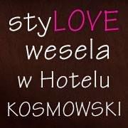 Stylove wesela w Hotelu Kosmowski