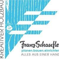 Franz Schaufler Kreativer Holzbau GmbH