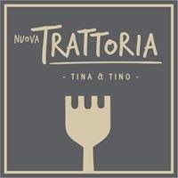 Nuova Trattoria Tina & Tino