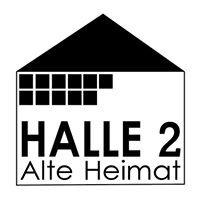 HALLE 2 - Alte Heimat