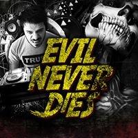 Evil Never Dies™