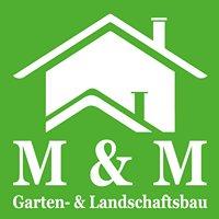 M & M Garten- und Landschaftsbau GmbH