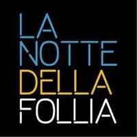 """La Notte della Follia """"Fenice Company Ideas"""