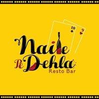 Naile Pe Dehla Resto Bar