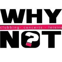 Discothèque Le Why Not