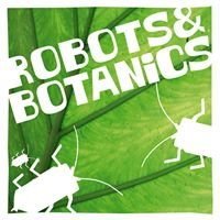 Robots and Botanics