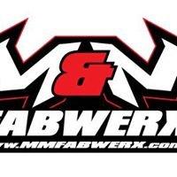 M&M Fabwerx