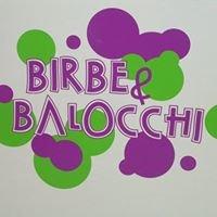 Birbe & Balocchi
