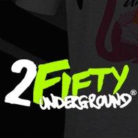 2FiftyUnderground