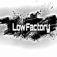 Low_Factory