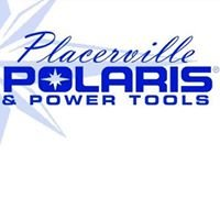 Placerville Polaris & Power Tools