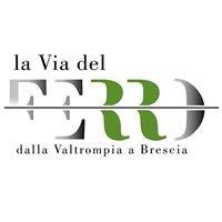 La Via del Ferro dalla Valle Trompia a Brescia