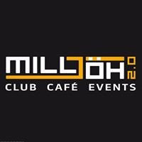 MILLJÖH 2.0 - Club / Café / Events