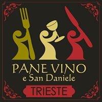 Pane Vino e San Daniele Trieste