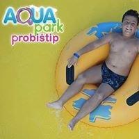 Aqua Park Macedonia - Probistip