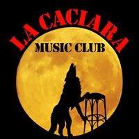 La Caciara Music Club