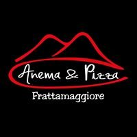 Anema & Pizza Frattamaggiore