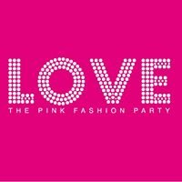 LOVE - The Pink Fashion Party