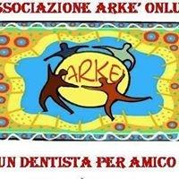 Associazione Arkè Onlus - Un dentista per amico