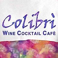 Colibri' Wine Cocktail Cafè