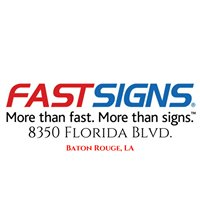 FastSigns North Baton Rouge