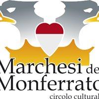 """Circolo Culturale """"I Marchesi del Monferrato"""""""
