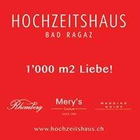 Hochzeitshaus Bad Ragaz