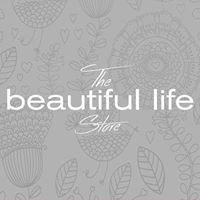 The Beautiful Life Store