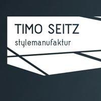 Timo Seitz Stylemanufaktur