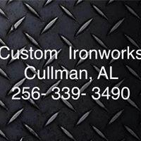 Custom Ironworks  Cullman, AL