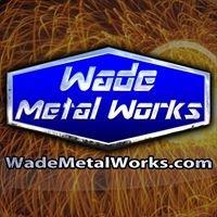 Wade Metal Works