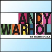 Andy Warhol in Sardegna