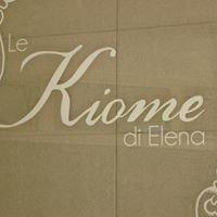 Le Kiome di Elena