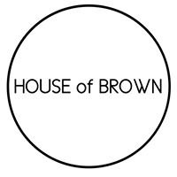 HOUSE OF BROWN