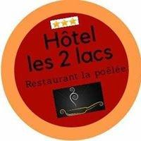 Hôtel Les 2 Lacs Restaurant La Poêlée