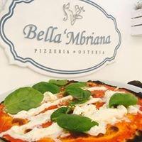 Pizzeria Bella Mbriana Polignano