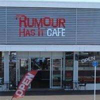 Rumour Has It Cafe