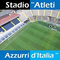 Stadio ''Atleti Azzurri d'Italia''