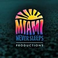 Miami Never Sleeps