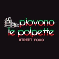"Piovono le polpette ""polpetteria"" street food"