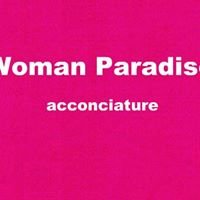 Woman Paradise Acconciature