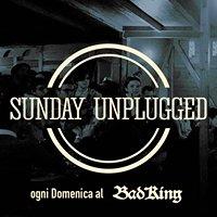 Sunday Unplugged al Bad King (PG)