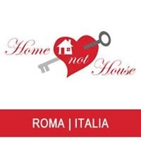 Home Not House Roma
