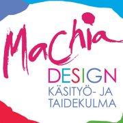 KÄSITYÖ- JA TAIDEKULMA Machia-Design OY