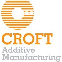 Croft Additive Manufacturing Ltd
