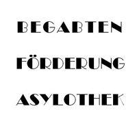 Asylothek - Begabtenförderung