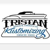 Tristan kustomizing